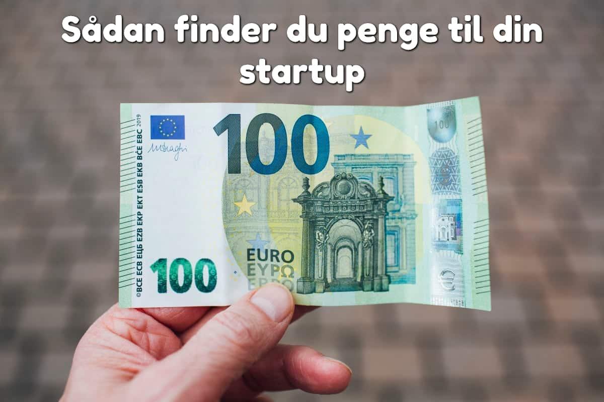 Sådan finder du penge til din startup