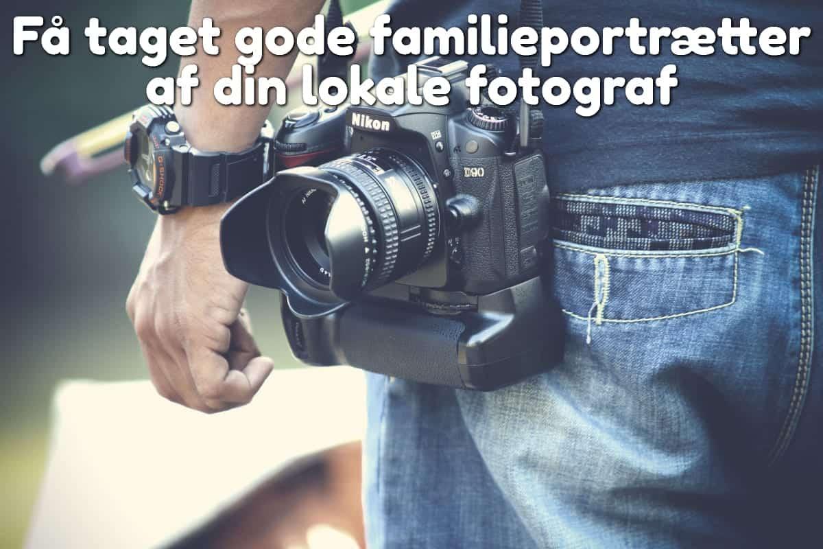 Få taget gode familieportrætter af din lokale fotograf