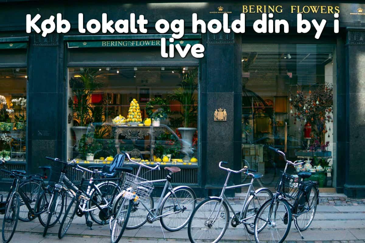 Køb lokalt og hold din by i live